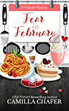 Fear in February (Calendar Mysteries Book 2)