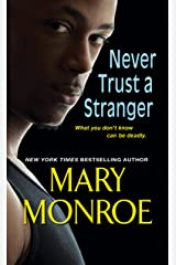 Never Trust a Stranger (Lonely Heart, Deadly Heart Book 2) Kindle Edition