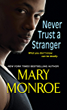 Never Trust a Stranger (Lonely Heart, Deadly Heart Book 2)