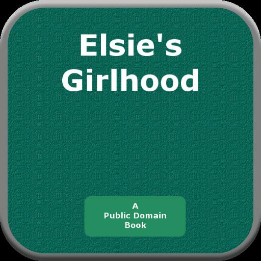Elsies Girlhood PDF