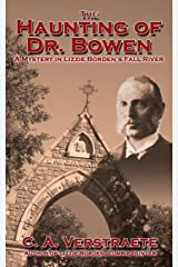 The Haunting of Dr. Bowen: A Mystery in Lizzie Borden's Fall River Paperback