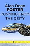 Running From the Deity (Pip and Flinx Book 11)
