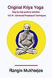Original Kriya Yoga Volume III: Step-by-step Guide to Salvation