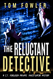 The Reluctant Detective: A C.T. Ferguson Private Investigator Mystery (The C.T. Ferguson Mystery Novels Book 1)