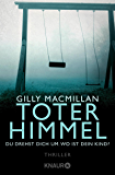 Toter Himmel: Thriller (German Edition)