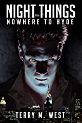 Night Things: Nowhere to Hyde (The Magic Now Series Book 4) Kindle Edition