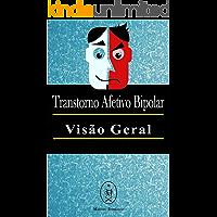 Transtorno Afetivo Bipolar — Visão Geral