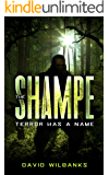 The Shampe: Terror Has a Name