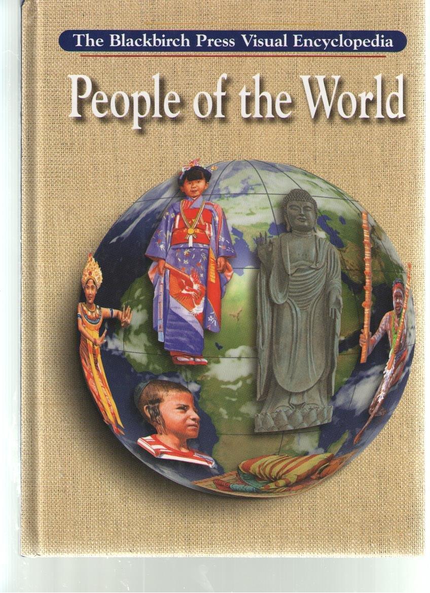 Blackbirch Visual Encyclopedias - People of the World pdf epub
