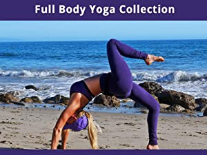 Watch Full Body Yoga Collection | Prime Video