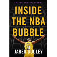 Inside the NBA Bubble: A Championship Season under Quarantine (English Edition)
