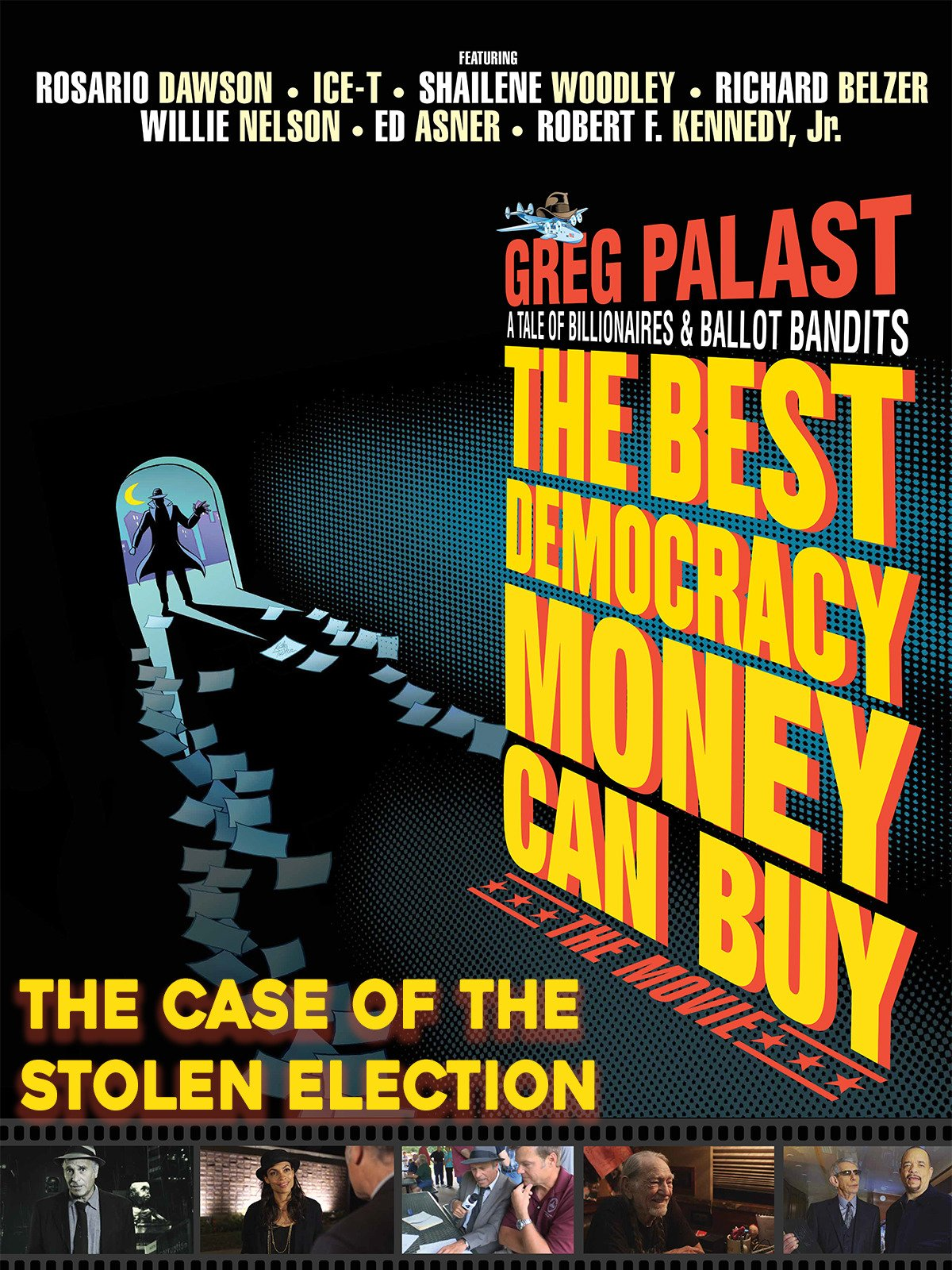 Watch The Best Democracy Money Can Buy: The Case of the Stolen Election online - Prime Video
