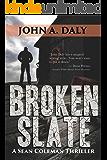 Broken Slate (The Sean Coleman Thriller series Book 3)