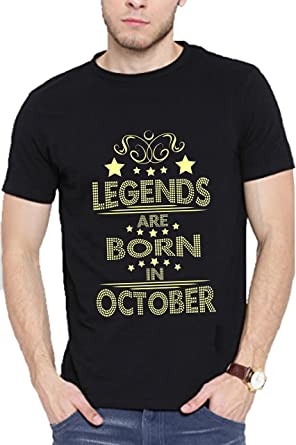 a8f0c053d BIRTHDAY T SHIRT LEGENDS ARE BORN IN OCTOBER (Small): Amazon.in ...
