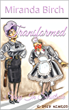 Transformed: Sissy in Servitude (The Petticoating of Petunia Pinkpanties Book 3)