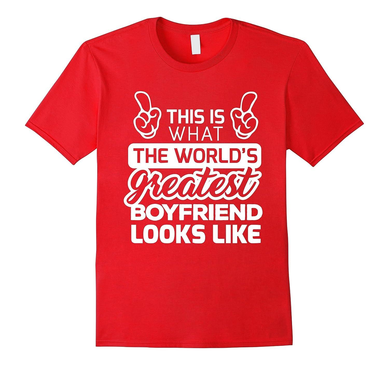 Worlds Greatest Boyfriend T-Shirt - Best Boyfriend TShirt-Art