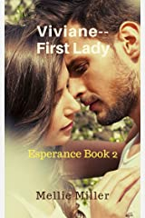 Viviane, First Lady: Esperance Book 2 Kindle Edition
