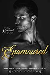 Enamoured (The Enslaved Duet Book 2) Kindle Edition