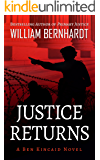 Justice Returns (Ben Kincaid series Book 19)