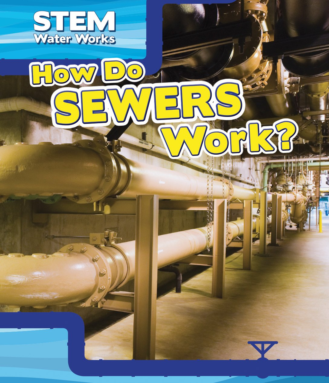 How Do Sewers Work? (Stem Waterworks) PDF