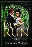 Devil's Run (Scandalous Miss Brightwells Book 3) (English Edition)