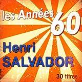 Les années 60: Henri Salvador