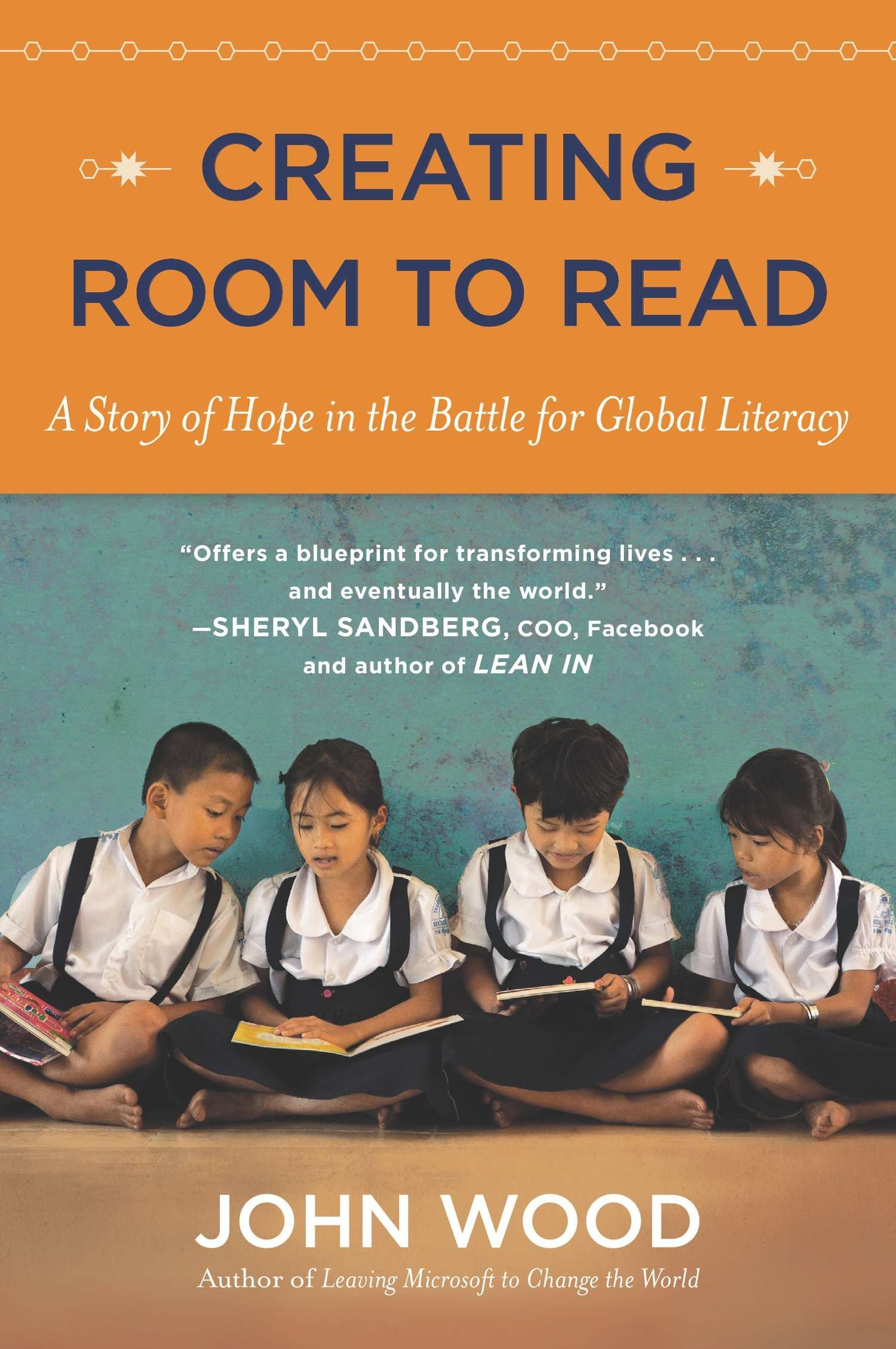 Creating room to read a story of hope in the battle for global creating room to read a story of hope in the battle for global literacy john wood 9780142180501 amazon books malvernweather Choice Image