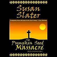 The Pumpkin Seed Massacre: Ben Pecos Mysteries, Book 1