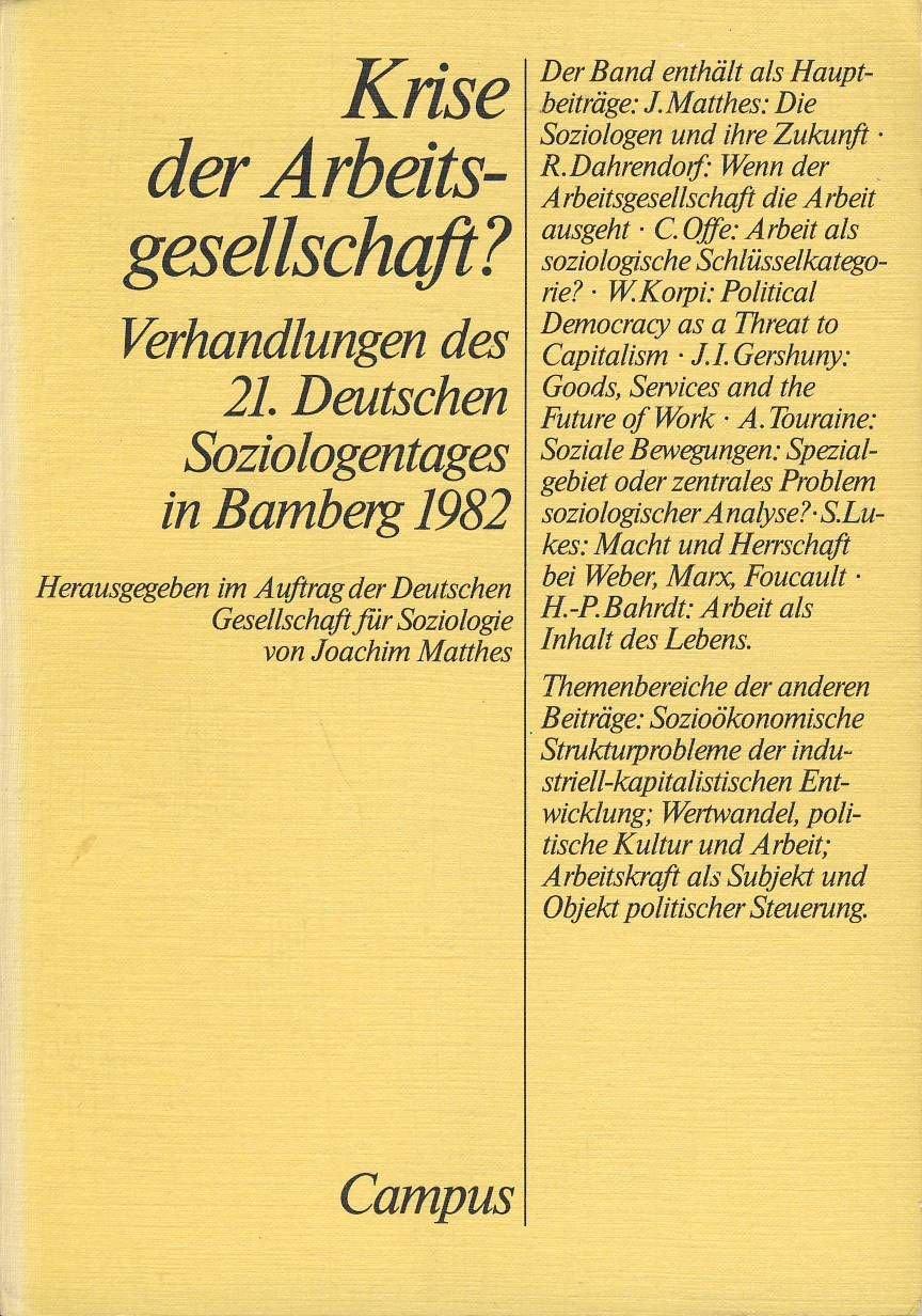 Krise Der Arbeitsgesellschaft  Verhandlungen Des 21. Deutschen Soziologentages 1982