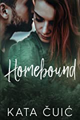 Homebound Kindle Edition