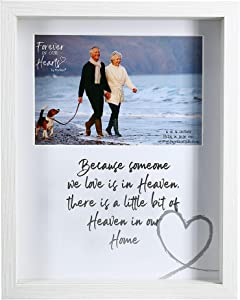 Pavilion Gift Company Because Someone We Love Little Bit of Heaven is in Our Home 7.5x9.5 Inch Easel Back Horizontal Picture Frame, Silver
