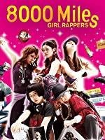 8000 Miles Girls Rapper (English Subtitled)