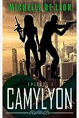 Camylyon: Episode 1 Kindle Edition