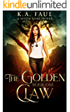 The Golden Claw: An Urban Fantasy Action Adventure