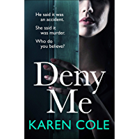 Deny Me: A gripping psychological thriller with a killer twist from the bestselling author of Deliver Me (English…