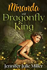 Miranda and the Dragonfly King (Water Skippers Book 6) Kindle Edition