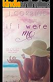 If I Were Me (If I Were You Book 1)
