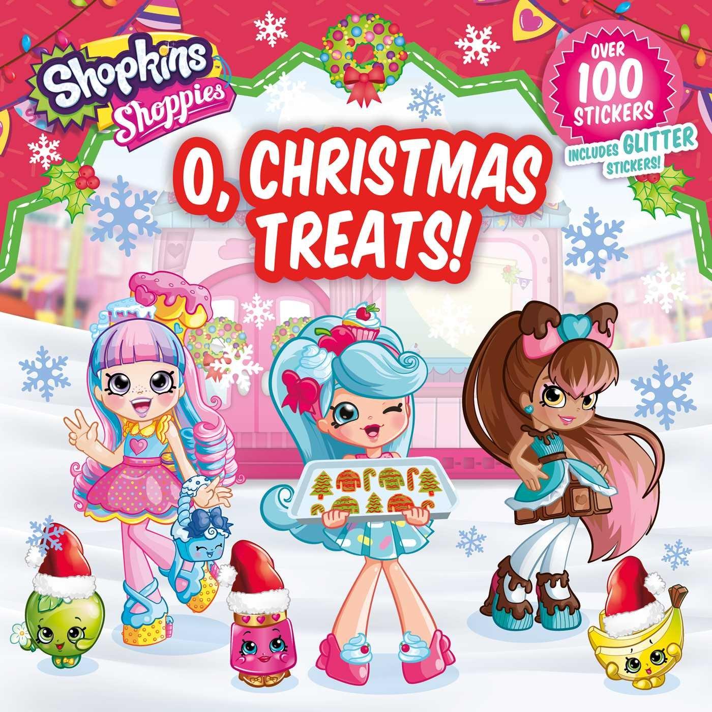 Shoppies O, Christmas Treats! (Shopkins: Shoppies)