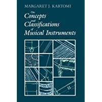 On Concepts and Classifications of Musical Instruments (Chicago