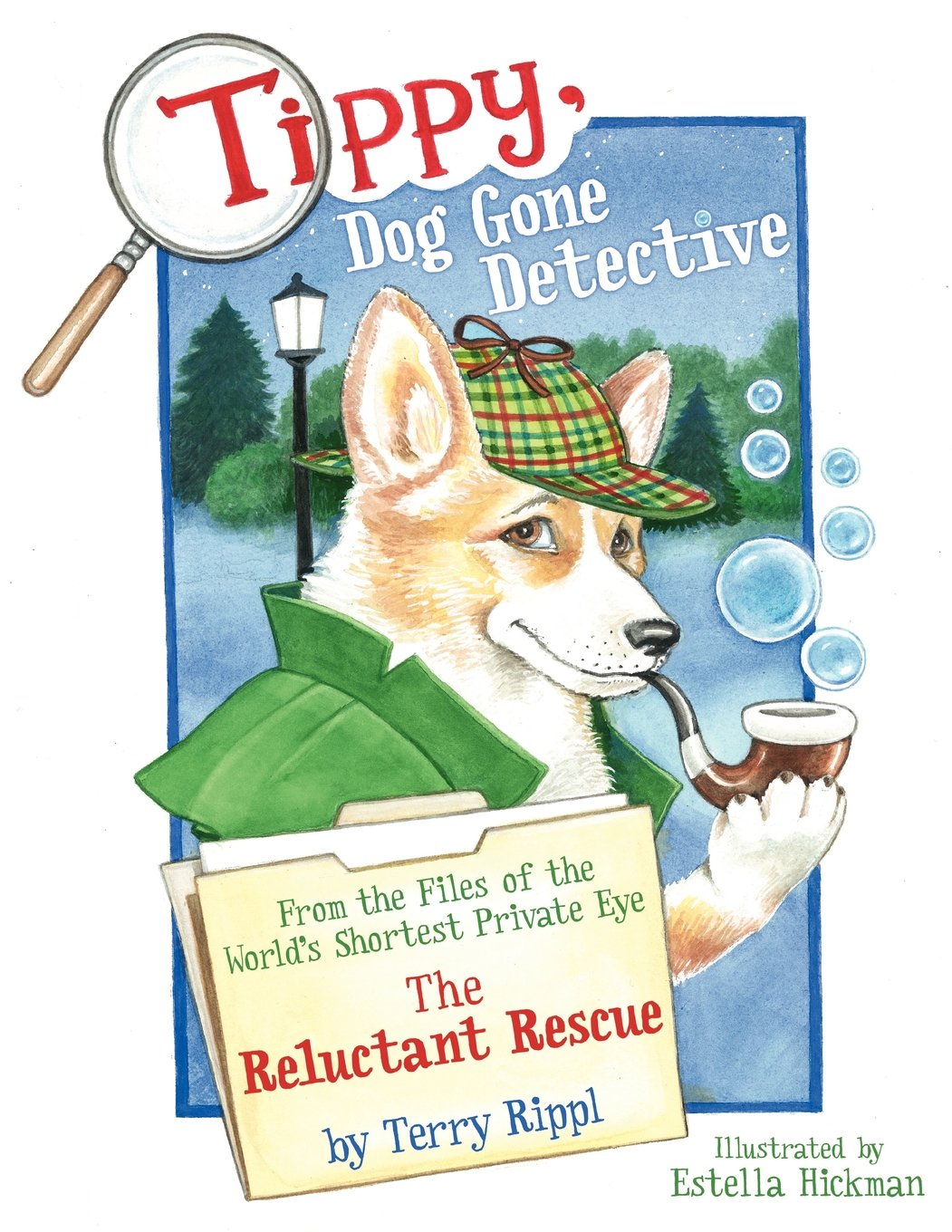 Read Online Tippy, Dog Gone Detective: From the Files of the World's Shortest Private Eye: The Reluctant Rescue pdf