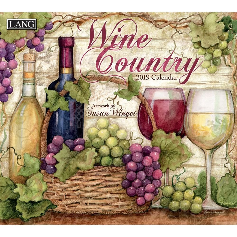 The Lang Companies Wine Country 2019 Wall Calendar (19991001885)