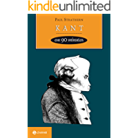 Kant em 90 minutos (Filósofos em 90 Minutos)