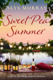 Sweet Pea Summer: A totally charming summer romance
