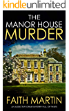 THE MANOR HOUSE MURDER an addictive crime mystery full of twists (Monica Noble Detective Book 3)