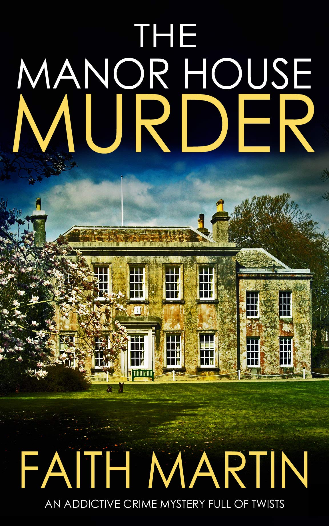 THE MANOR HOUSE MURDER An Addictive Crime Mystery Full Of Twists  Monica Noble Detective Book 3   English Edition