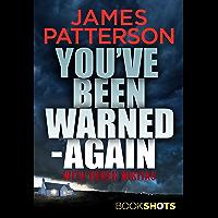 You've Been Warned - Again: BookShots (English Edition)