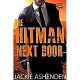The Hitman Next Door (Texas Bounty 4): A Texas Bounty Novel