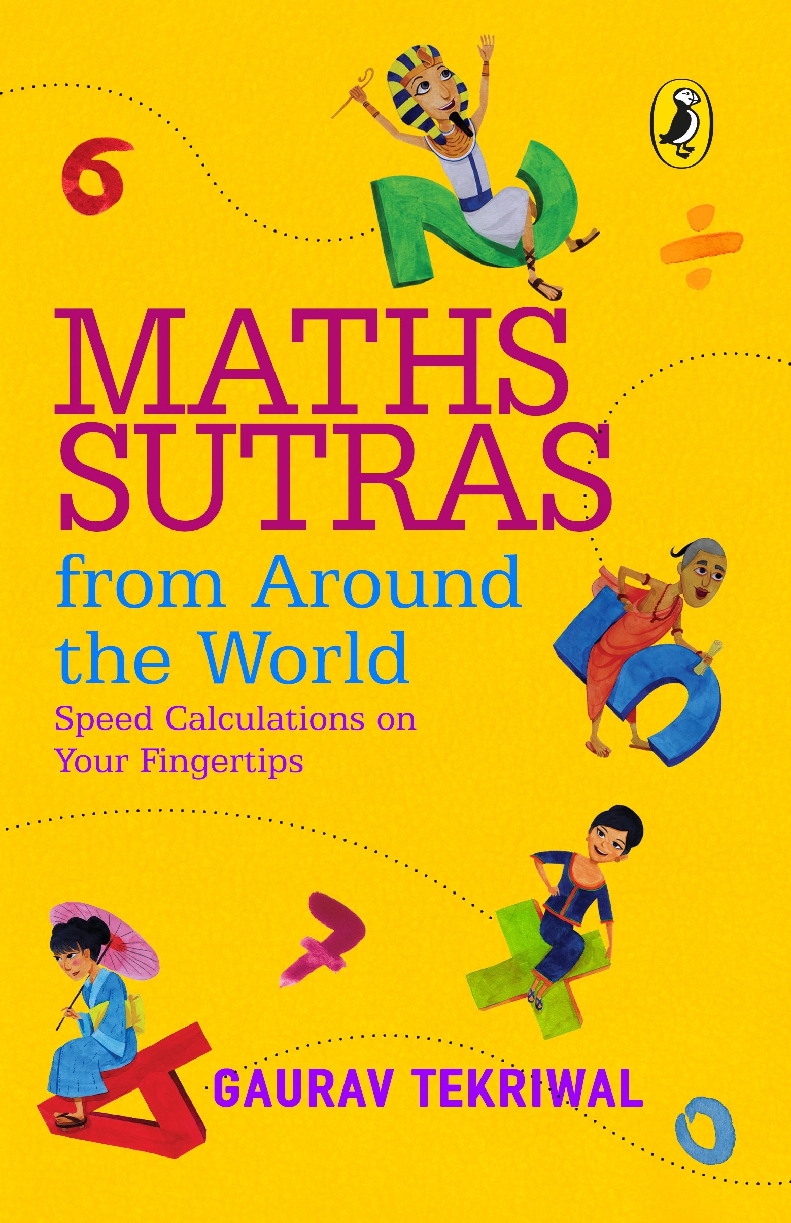 Buy Maths Sutras From Around The World: Speed Calculations On Your ...