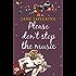 Please Don't Stop The Music (Yorkshire Romances Book 1)