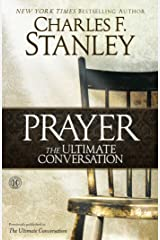 Prayer: The Ultimate Conversation Kindle Edition